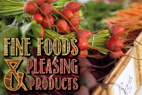 Fine Foods, Pleasing Products