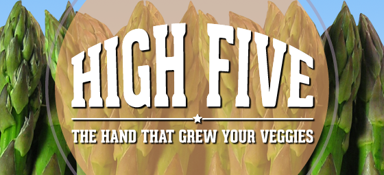 High Five the hand that grew your veggies